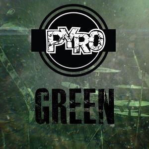PYRO - Green