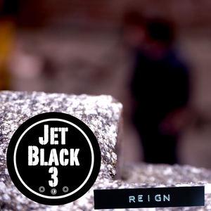 Jet Black 3 - Reign