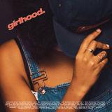 Girlhood - Say It