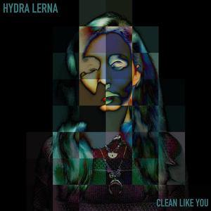 Hydra Lerna - Clean Like You