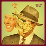 Theatre Royal - Tune Out
