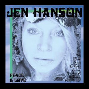 Jen Hanson-Jenu1 - WILDERNESS - PEACE & LOVE  EP
