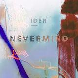 IDER - Nevermind