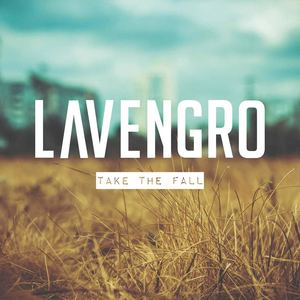 Lavengro - Take The Fall