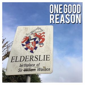 One Good Reason - Elderslie