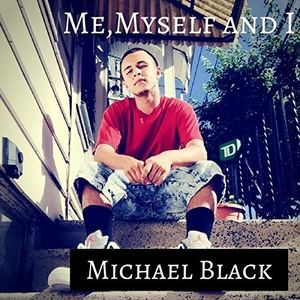 MBlack - Me, Myself & I