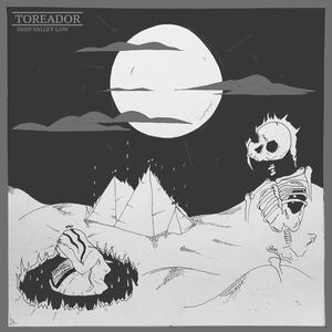 Toreador - Deep Valley Low