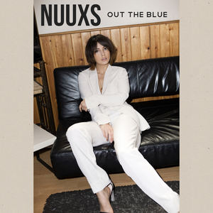 NUUXS - Out The Blue