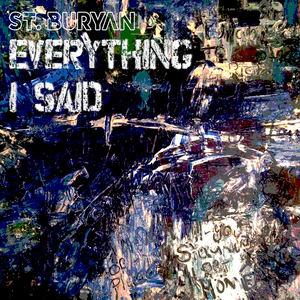 St. Buryan - Everything I Said