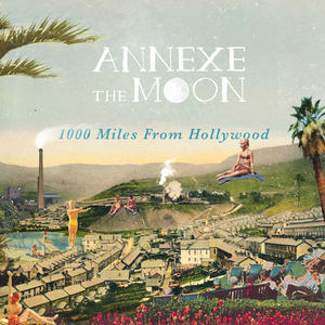 Annexe The Moon - 1000 Miles From Hollywood