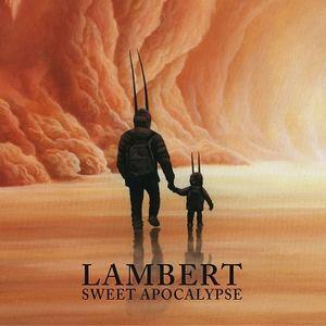 Lambert - Sweet Apocolypse