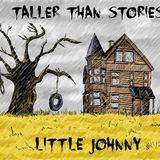 Taller Than Stories