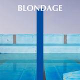 Blondage - Stoned