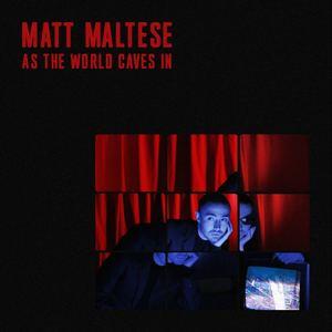 Matt Maltese - As The World Caves In
