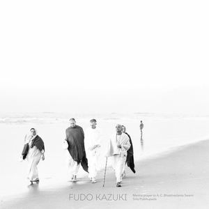 Fudo Kazuki - Mantra prayer to A. C. Bhaktivedanta Swami Prabhupada