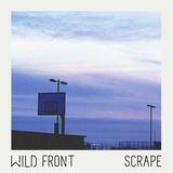 Wild Front - Scrape