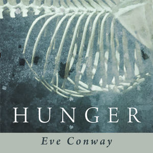 Eve Conway - Hunger