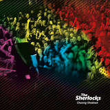 The Sherlocks - Chasing Shadows
