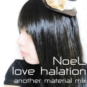 e-komatsuzaki(feat Vocal) - love halation feat NoeL(Original Trance Pop another material mix)