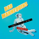 Bad Mannequins - Buzz Killer Skinny Gene
