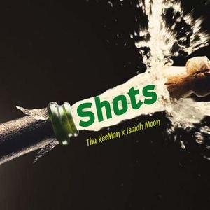 Tha KeeMan - Shots (feat. Isaiah Moon)