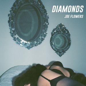 Joe Flowers - Diamonds