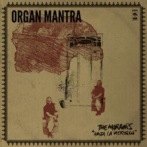 The Myrrors - Organ Mantra