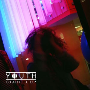 Youth - Say You Want It (Better)