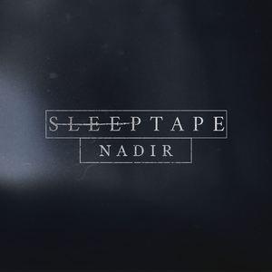 SLEEPTAPE - Nadir
