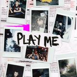 BABY STRANGE - Play Me