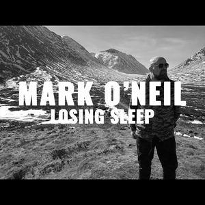 Mark O'Neil - Losing Sleep