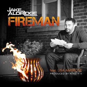 Jake Aldridge - Fireman