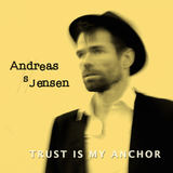 Andreas S Jensen - Trust Is My Anchor (Radio Edit)