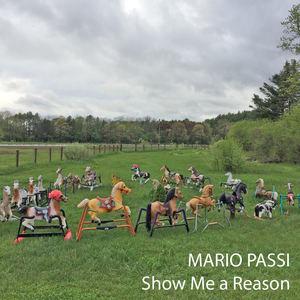 Mario Passi - Show Me a Reason