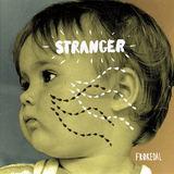 Frøkedal - Stranger