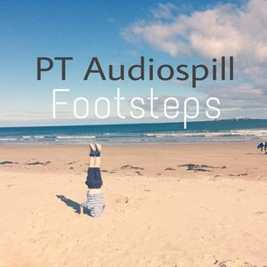 Paul Tuohy's Audio Spill - Footsteps