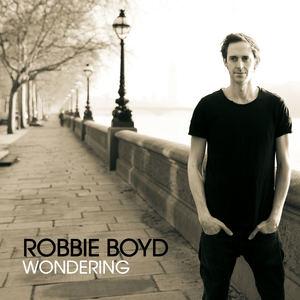 Robbie Boyd - Wondering