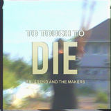 Reverend & The Makers - Too Tough To Die
