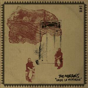 The Myrrors - Hasta La Victoria