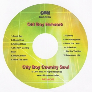 OLD BOY NETWORK - CITY BOY WITH COUNTRY IN MY SOUL