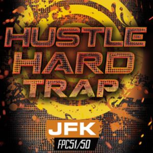 JFKMUSIC - HUSTLE HARD TRAP