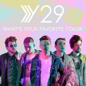 Y29 - What's Your Favorite Color
