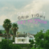 GRIP TIGHT - Get To Know ft. KBY