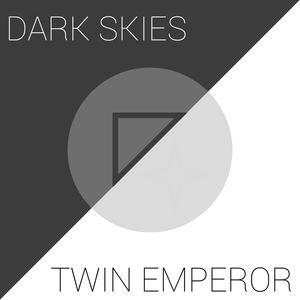 Twin Emperor - Dark Skies