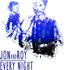 Jon and Roy - Every Night