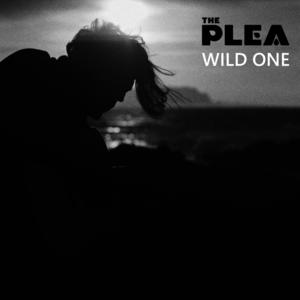 The Plea - Wild One