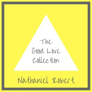 Nathaniel Robert - Good Love