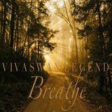 Vivaswan Legend - Breathe