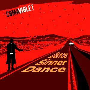 Coma Violet - Dance Sinner Dance