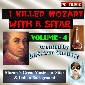 Dr.Arun Shankar - MOZART'S BEST TUNE